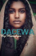 DACEWA by Mamuhgee