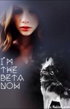 I'm The Beta Now by Madeline_Christine