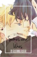 SasuNaru ➳ Semes & Ukes (EDITING SOON) by Goldenunderwear