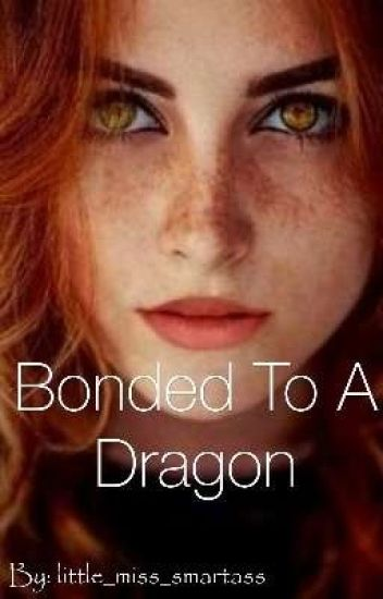 Bonded to a dragon