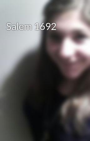 Salem 1692 by rjhershon
