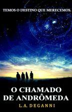O Chamado de Andrômeda by LucasDeganni