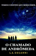 O Chamado de Andrômeda by LucasDekaz