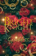Bright Knight: Goddess by GigiLaurent