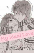 My Ideal Love. by iSylevMx