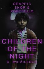 CHILDREN OF THE NIGHT - graphic shop and portfolio by -DianaM-