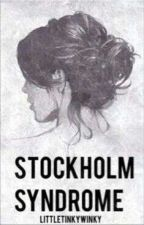 Stockholm Syndrome by Loveonly277