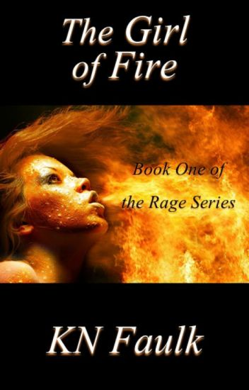 The Girl Of Fire (Formerly Winged)