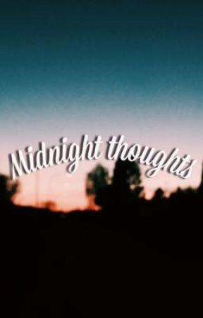Midnight thoughts by vernoxia