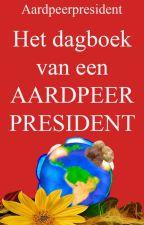 Het dagboek van een Aardpeerpresident by AardpeerGenootschap