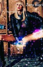 Zara Black [Tome 2] by Vessica12