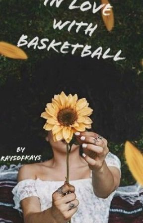 In Love With Basketball by RaysofKays