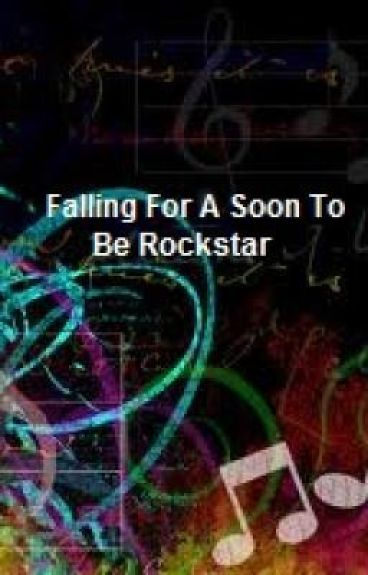 Falling For A Soon To Be Rockstar