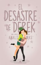 El desastre de Derek by Lamas2111