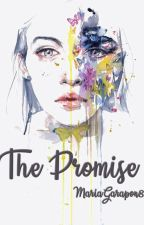 The promise by MariaGarapon8
