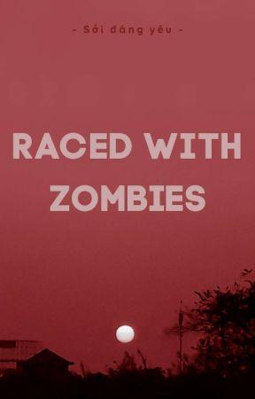 [Khôn Nông/Thừa Hạo] Raced With Zombies by Hyung-Yeon95