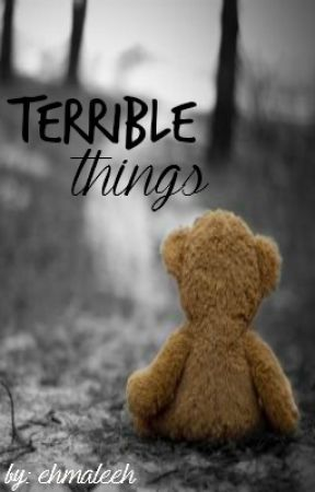 Terrible Things ↠ A Merome Fanfiction by ehmaleeh