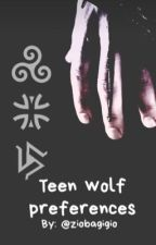 Teen wolf preferences by ziobagigio