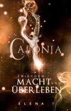 Calonia - Zwischen Macht und Überleben (Frühling 2019 geht's weiter) by MusicSunriseGirl