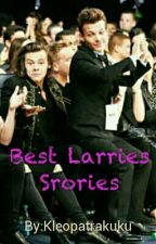 Best Larries Stories by Kleopatrakuku