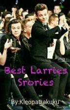 Best Larries Stories by Kleopatrakuku