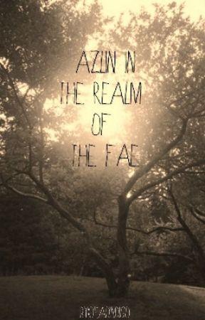 Azlin In The Realm of The Fae by deadindigo