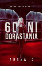 6 dni dorastania by Arana_Q