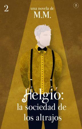 Helgio: la sociedad de los altrajos [#2] by termica