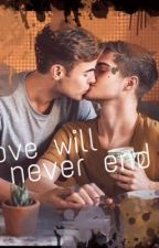 Love will never end  by Jana13Horan09