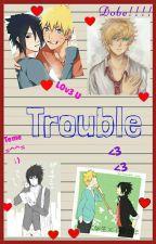 Trouble by Batzombiesss