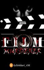 Film Murderer (ONGOING) by kyllehikari_436