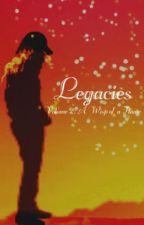 Legacies Volume II: A Wisp of a Flame by WanderingGemini