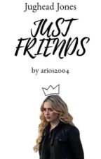 Just Friends ▻ Jughead Jones by arios2004