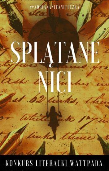 "Konkurs literacki ""Splątane nici"" [Wiosna/Lato 2018]"