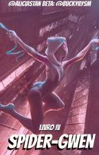 Spider-Gwen: University Livro IV by AliciaStan