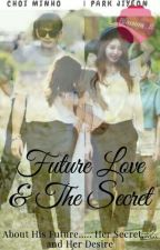 Future Love and The Secret by blossom_b