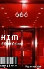 Him  by pegarmedolan