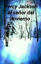 Percy Jackson el señor del invierno by alecris1000