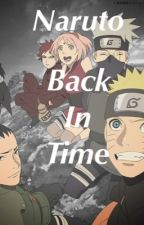 Naruto: Back in Time by IceMageNaruto