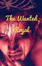 The Wanted Royal by taetae779