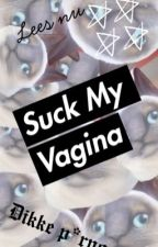 Suck my vagina by esther_x_x_