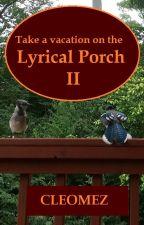 Lyrical Porch II by cleomez