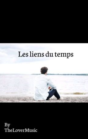 Les Liens Du Temps  by TheLoverMusic