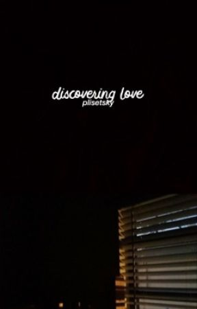 Discovering Love // phan *rewrite* by pIisetsky