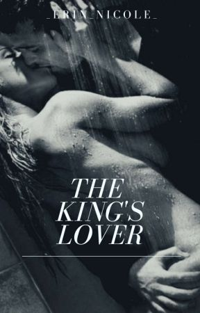 The King's Lover by _Erin_Nicole_