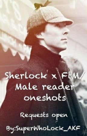 Sherlock x FtM/Male reader oneshots - Sherlock x short male