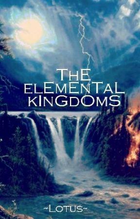 •The Elemental Kingdoms• by xStormyrosEx