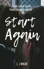 Start Again by lecridesmots