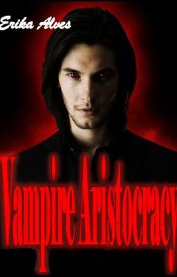 Vampire Aristocracy
