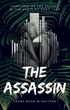 The Assassin ✓ by LeonaBoom